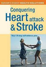 """VERY GOOD"" Reader's Digest, Conquering Heart Attack and Stroke: Your 10 Step Se"