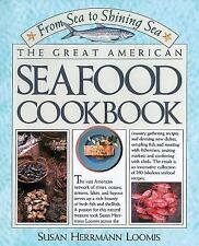The Great American Seafood Cookbook by Susan Herrmann Loomis (1988, Paperback)