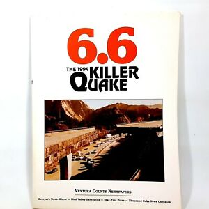 6.6: The 1994 Killer Quake Ventura County Newspapers J. Bruce Baumann
