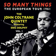 JOHN COLTRANE-SO MANY THINGS: THE EUROPEAN TOUR 1961 VOL.1-JAPAN 2 CD Ltd/Ed D86