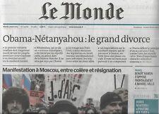 LE MONDE n°21811 03/03/2015 Obama-Nétanyahou: le divorce/ Manifestation à Moscou