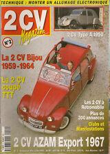 2CV MAGAZINE 2 CITROEN 2CV BIJOU 2CV A 1950 2CV AZAM EXPORT 1967 2CV COUPE TTT