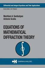 Equations of Mathematical Diffraction Theory (Differential and Integral Equation