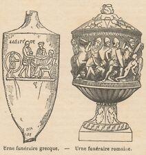 C8607 Urne funéraire greque et romaine - Stampa antica - 1892 Engraving