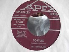 45P THE FENDERMEN TORTURE / MULE SKINNER BLUES ON APEX RECORDS