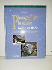 Livre  / PHOTOGRAPHIER LA NATURE FAUNE ET FLORE
