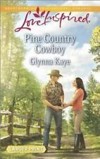 Love Inspired LP: Pine Country Cowboy by Glynna Kaye