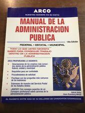 NUEVO Manual de la Administracion Publica (Civil Service Handbook in Spanish)