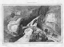 VALAIS GALERIE DE GONDO ROUTE DU SIMPLON GRAVURE ENGRAVING STAMPA ANTICA 1834