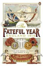 """VERY GOOD"" Bostridge, Mark, The Fateful Year: England 1914, Book"
