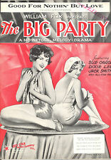 """THE BIG PARTY Sheet Music """"Good For Nothin' But Love"""" Sue Carol Dixie Lee"""