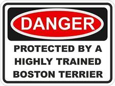 1x DANGER PROTECTED BY BOSTON TERRIER WARNING FUNNY STICKER DOG PET Aufkleber