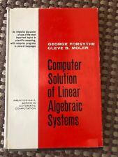 Computer Solution of Linear Algebraic Systems Forsythe & Moler (Hardcover, 1967)