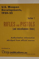 US Weapons Developments 1920-25 Rifles & Pistols Miscellaneous Reference Book