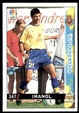 Mundicromo Las fichas de la Liga 98 99 Imanol Villareal No. 347