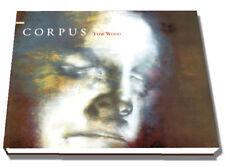 CORPUS : Paintings and Drawings by TOM WOOD, 090074670X, HARDBACK