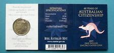 2009 Australian Citizenship One Dollar Uncirculated Coin Mintmark B