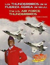Los Thunderbirds de la Fuerza Aerea de EE.UU. / The U.S. Air Force Thunderbirds