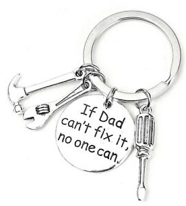 If Dad Can't Fix It No One Can Tools Keyring~Love You~Fathers Day~Birthday (32F)