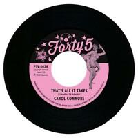"""CAROL CONNORS That's All It Takes / I Wanna Know  POPCORN NORTHERN SOUL 45 7"""""""