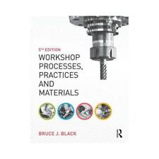 Workshop Processes, Practices and Materials by Bruce J. Black (author)
