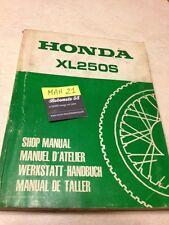 Honda XL250S XLS250 250 XLS manuel technique atelier workshop service manual
