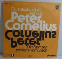 "Peter CORNELIUS - Du entschuldige I kenn di > Single 7""Vinyl -nearMint"