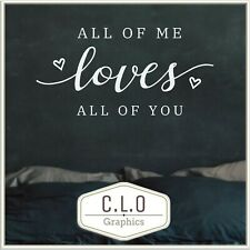 Quote Wall Sticker Vinyl Transfer Decor All of Me Loves All of You Art Decal Uk