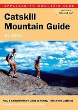 AMC Catskill Mountain Guide: AMCs Comprehensive Guide to Hiking Trails in the Ca