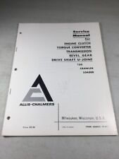 Allis Chalmers 12g Crawler Loader Transmission Torque Converter Service Manual