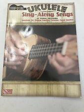 Ukulele Sing-Along Songs Chords & Lyrics 43 Tunes Cherry Lane Music Uke Book