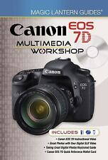 Magic Lantern Guides®: Canon EOS 7D Multimedia Workshop by Lark Books Staff (201