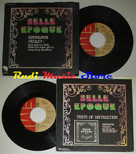 "LP 45 7"" BELLE EPOQUE Bamalama... Taste of distruction 1977 Italy CD MC * DVD"