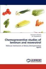 Chemopreventive Studies Of Lentinan And Resveratrol: Molecuar Mechanisms Of D...