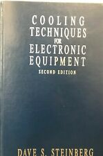 Cooling Techniques for Electronic Equipment, 2nd Edition by Steinberg, Dave S.