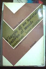 Viaggio di un naturalista intorno al mondo di C. Darwin 1° ed. Feltrinelli 1967