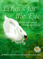 Echoes for the Eye: Poems to Celebrate Patterns in Nature-ExLibrary