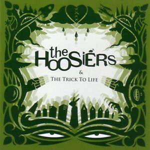 THE HOOSIERS '& THE TRICK TO LIFE' 12 TRACK CD