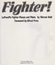 Fighter! Luftwaffe Fighter Planes And Pilots By Werner Held (No DJ)
