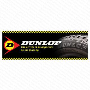 Dunlop Tyres Vinyl PVC Banner Garage Business Workshop Trackside Sign 6ftx2ft