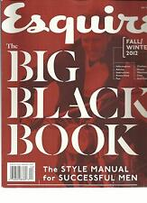ESQUIRE,THE BIG BLACK BOOK,FALL/WINTER,2012 (THE STYLE MANUAL FOR SUCCESSFUL MEN