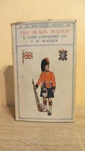 """1915 """"THE BLACK WATCH"""" CORNFORD & WALKER - 1ST ED IN D/W - GOOD COPY"""