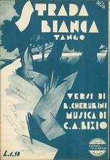 Spartito musicale STRADA BIANCA TANGO versi di Cherubini musica Bixio