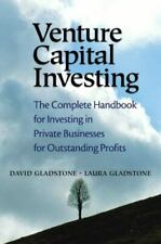 Venture Capital Investing: The Complete Handbook for Investing in Private Busin