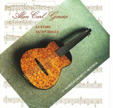 ALAN CARL GARCIA - GUITARE DU 21e SIECLE - CD ALBUM 13 TITRES TRES  RARE