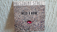 President Street - Need U Now CD *RARE PROMO*