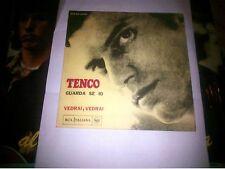 """7"""" LUIGI TENCO VEDRAI VEDRAI GUARDA SE IO ORIGINALE 1967 COVER EX+++ VINYL VG++"""