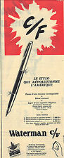PUBLICITE ADVERTISING   1956    WATERMAN C/F   stylo plume