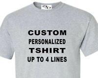 CUSTOM T shirt Personalized T-shirt Your Text Printed Here Tee T shirt
