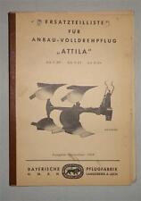 Ersatzteilliste Bayerische Pflugfabrik Anbau-Volldrehpflug Attila von 1963